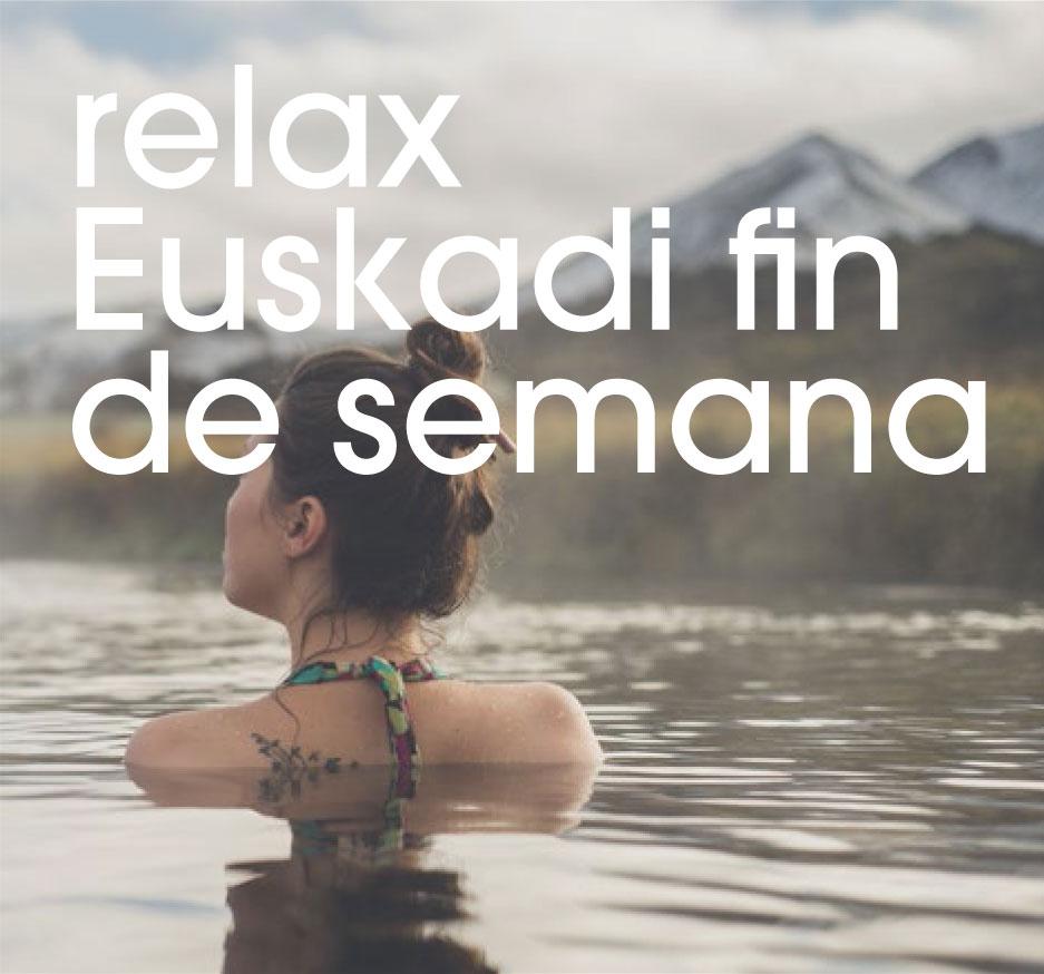 relax euskadi fin de semana